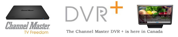Channel Master DVR + PVR for over the air OTA in Canada